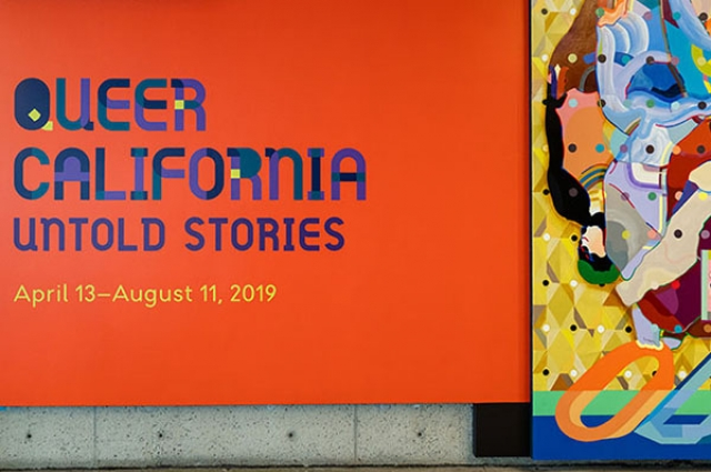 Title text of Queer California: Untold Stories. April 13–August 11, 2019